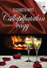 CSILLAPÍTHATATLAN VÁGY - ROMANTIKUS REGÉNYEK - Ekönyv - HOYT, ELISABETH