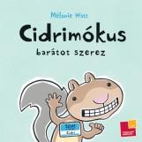 CIDRIMÓKUS BARÁTOT SZEREZ - Ebook - WATT, MÉLANIE