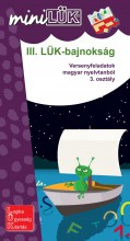 III. LÜK-BAJNOKSÁG - 3.OSZT., VERSENYFELADATOK MAGYAR NYELVTANBÓL - Ekönyv - SZÁNTÓ ZSUZSANNA