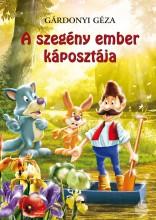 A SZEGÉNY EMBER KÁPOSZTÁJA - Ekönyv - GÁRDONYI GÉZA