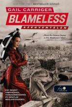 BLAMELESS - SZÉGYENTELEN - KÖTÖTT - Ekönyv - CARRIGER, GAIL