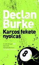 KARCOS FEKETE NYOLCAS - Ekönyv - BURKE, DECLAN