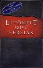 ELTÖKÉLT SZÍVŰ FÉRFIAK - Ekönyv - KENDRICK ALEX, KENDRICK STEPHEN, ALCORN
