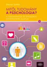 MITŐL TUDOMÁNY A PSZICHOLÓGIA? - Ekönyv - DIENES ZOLTÁN