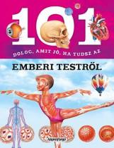 101 dolog, amit jó, ha tudsz…az emberi testről - Ebook - NAPRAFORGÓ KÖNYVKIADÓ