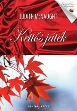 KETTŐS JÁTÉK - ROMANTIKUS REGÉNYEK - - Ekönyv - MCNAUGHT, JUDITH