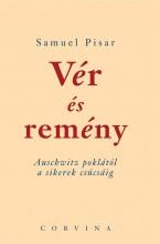 VÉR ÉS REMÉNY - AUSCHWITZ POKLÁTÓL A SIKEREK CSÚCSÁIG - Ekönyv - PISAR, SAMUEL