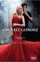 ANGYALI GONOSZ - FŰZÖTT - Ekönyv - HIGGINS, WENDY