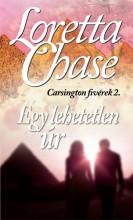 EGY LEHETETLEN ÚR - CARSINGTON FIVÉREK 2. - Ekönyv - CHASE, LORETTA