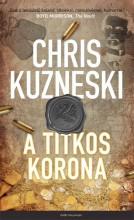 A TITKOS KORONA - Ekönyv - KUZNESKI, CHRIS