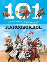 101 dolog, amit jó, ha tudsz…a harcosokról - Ekönyv - NAPRAFORGÓ KÖNYVKIADÓ