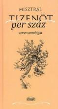 TIZENÖT PER SZÁZ - VERSES ANTOLÓGIA - Ekönyv - MISZTRÁL