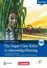 THE SUGAR CANE KILLER - A CUKORNÁDGYILKOSSÁG - CD-VEL! - Ekönyv - MAXIM KÖNYVKIADÓ KFT.