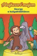 A BAJKEVERŐ MAJOM 4. - GEORGE A KUTYAKIÁLLÍTÁSON - - Ekönyv - MANÓ KÖNYVEK