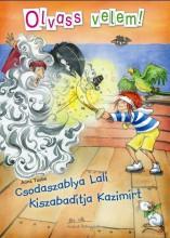 CSODASZABLYA LALI KISZABADÍTJA KAZIMÍRT - OLVASS VELEM! - Ekönyv - TAUBE, ANNA