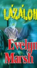 LÁZÁLOM - Ekönyv - MARSH, EVELYN