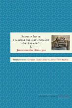 SZEMELVÉNYEK A MAGYAR VALLÁSTUD. TÖRT. I.- JELES SZERZŐK 1860-1920 - Ekönyv - SARNYAI CSABA MÁTÉ ÉS MÁTÉ-TÓTH ANDRÁS (
