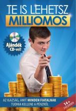 TE IS LEHETSZ MILLIOMOS - AJÁNDÉK CD-VEL! - Ebook - ALKÉR ORSOLYA