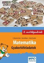 MATEMATIKA - GYAKORLÓFELADATOK 2. OSZTÁLYOSOKNAK - Ekönyv - C. NEMÉNYI ESZTER - KONRÁD ÁGNES - ZSINK