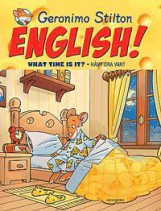 ENGLISH! WHAT TIME IS IT? - HÁNY ÓRA VAN? - Ekönyv - STILTON, GERONIMO