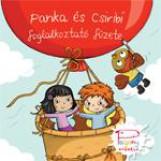 PANKA ÉS CSIRIBÍ FOGLALKOZTATÓ FÜZETE - Ekönyv - PÁSZTOHY PANKA