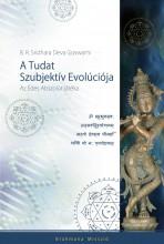 A TUDAT SZUBJEKTÍV EVOLÚCIÓJA - Ebook - GOSWAMI, SRIDHARA DEVA