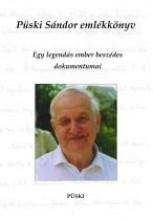 PÜSKI SÁNDOR EMLÉKKÖNYV - Ekönyv - PÜSKI KIADÓ KFT.