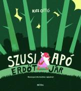 SZUSI APÓ ERDŐT JÁR - Ekönyv - KISS OTTÓ