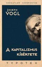 A KAPITALIZMUS KÍSÉRTETE - Ekönyv - VOGL, JOSEPH