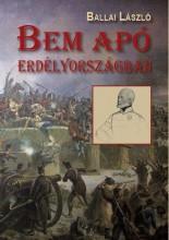BEM APÓ ERDÉLYORSZÁGBAN - Ekönyv - BALLAI LÁSZLÓ
