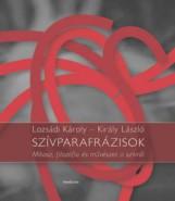 SZÍVPARAFRÁZISOK - MÍTOSZ, FILOZÓFIA ÉS MŰVÉSZET A SZÍVRŐL - Ekönyv - LOZSÁDI KÁROLY, KIRÁLY LÁSZLÓ