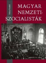 MAGYAR NEMZETISZOCIALISTÁK - Ekönyv - PAKSA RUDOLF