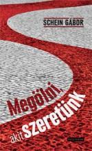 MEGÖLNI, AKIT SZERETÜNK - Ekönyv - SCHEIN GÁBOR