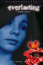EVERLASTING - ÖRÖKKÉ TARTSON! - FŰZÖTT - Ekönyv - NOEL, ALYSON