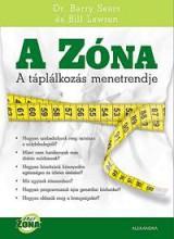 A ZÓNA - A TÁPLÁLKOZÁS MENETRENDJE - Ekönyv - SEARS, BARRY-LAWREN, BILL