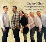 77 HANGOS RÉMMESE - HANGOSKÖNYV - - Ekönyv - CZAKÓ GÁBOR