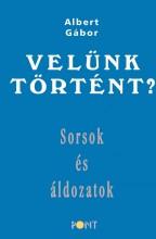 VELÜNK TÖRTÉNT? - Ekönyv - ALBERT GÁBOR