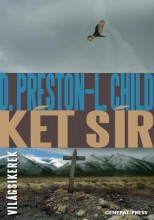 KÉT SÍR - VILÁGSIKEREK - - Ekönyv - PRESTON, D. - CHILD, L.