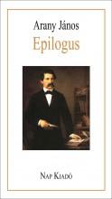 EPILOGUS - Ekönyv - ARANY JÁNOS