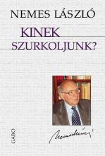 KINEK SZURKOLJUNK? - Ekönyv - NEMES LÁSZLÓ
