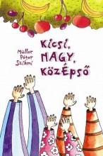 KICSI, NAGY, KÖZÉPSŐ - Ekönyv - MÜLLER PÉTER SZIÁMI