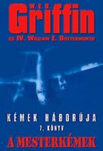 A MESTERKÉMEK - KÉMEK HÁBORÚJA 7. - Ekönyv - GRIFFIN, W.E.B.