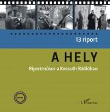 A HELY - RIPORTMŰSOR A KOSSUTH RÁDIÓBAN - Ekönyv - FARKAS ERIKA