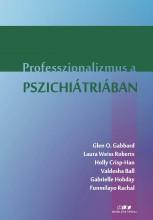 PROFESSZIONALIZMUS A PSZICHIÁTRIÁBAN - Ekönyv - ORIOLD ÉS TÁRSAI KFT.