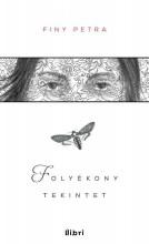 FOLYÉKONY TEKINTET - Ekönyv - FINY PETRA