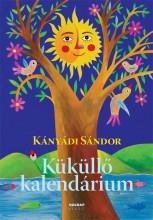 KÜKÜLLŐ KALENDÁRIUM - Ekönyv - KÁNYÁDI SÁNDOR