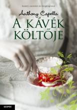 A KÁVÉK KÖLTŐJE - Ebook - CAPELLA, ANTHONY