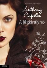 A JÉGKIRÁLYNŐ - Ekönyv - CAPELLA, ANTHONY