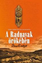 A RADNAYAK ÖRÖKÉBEN - Ekönyv - VARGA-KÖRTVÉLYES ZSUZSANNA