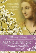 A MANDULALIGET MADONNÁJA - Ekönyv - FIORATO, MARINA